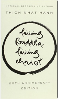 Living Buddha, Living Christ by Thich Naht Hanh